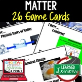 Physical Science Matter Game Cards I Have, Who Has