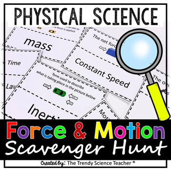 Physical Science Force & Motion Scavenger Hunt (Middle & H
