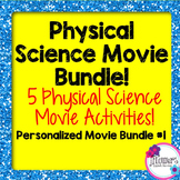 Physical Science Movie Bundle! Personalized 5 pack #1