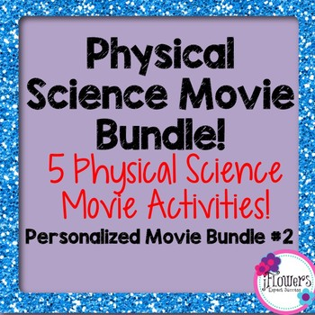 Physical Science Movie Bundle! Personalized 5 pack #2
