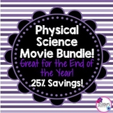 Physical Science Movie Questions Bundle! Great for the End of the Year!