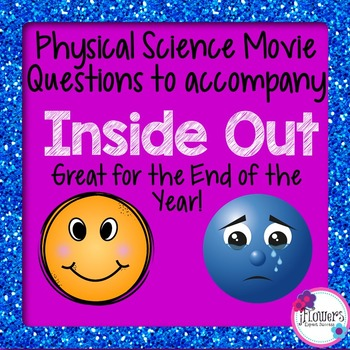 Physical Science Movie Questions to accompany Inside Out!