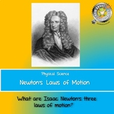 Physical Science:  Newton's Laws of Motion