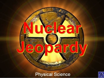Physical Science Nuclear Decay Examview Tests (CP and Pre-AP) with Review
