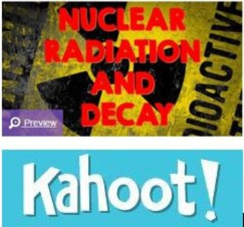 Physical Science Nuclear Radiation and Nuclear Decay Kahoot! Review