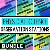 Physical Science Observation Stations BUNDLE