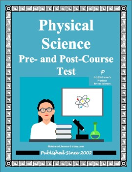 Physical Science Pre- and Post-Course Test / Summative Assessment