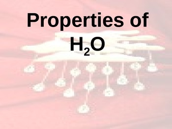 Physical Science: Properties of Water (PowerPoint interactive notes)