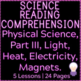 Physical Science Reading | Light, Heat, Electricity, Magne