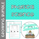 Physical Science Resources - Growing Bundle