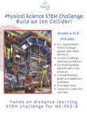 Physical Science STEM Challenge & Podcast: Ion Collider! (