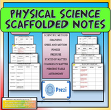 Physical Science Scaffolded/Guided Notes for a Year + 8 PREZIS