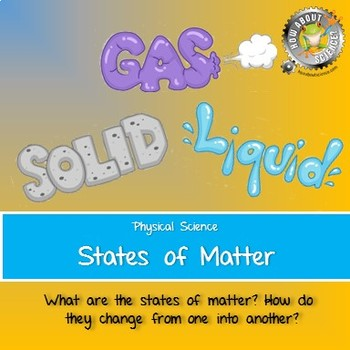 Physical Science:  States of Matter