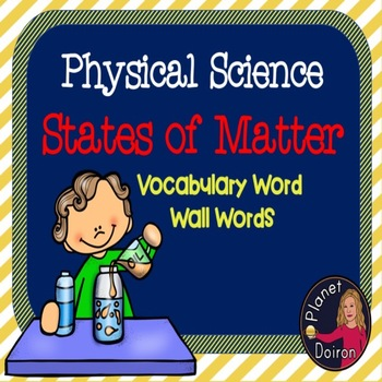 Physical Science States of Matter Vocabulary Word Wall Cards Elementary