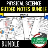 Physical Science Student & Teacher Guided Notes (Physical