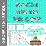 Physical Science Task Cards -- Growing Bundle!