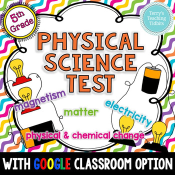 Physical Science Test - 5th Grade