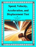 Speed, Velocity, Acceleration and Displacement Test with a Key