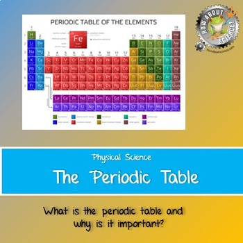 Physical Science The Periodic Table By How About Science Tpt