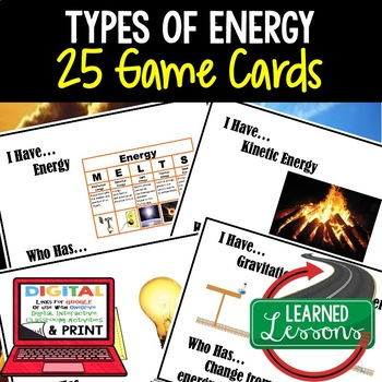 Physical Science Types of Energy 26 I Have Who Has Game Cards