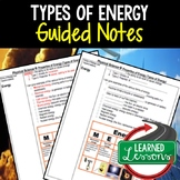 Physical Science Types of Energy Student and Teacher Guided Notes
