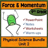 Physical Science Unit 2 Bundle:  Forces and Momentum Notes, Warm-ups, Worksheets