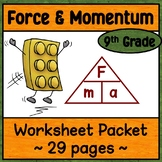 Physical Science Unit 2:  Force, Newton's Laws,  and Momentum Worksheet Packet
