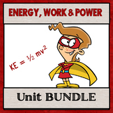 Physical Science Unit 3 Bundle:  Energy, Work, and Power