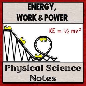 Physical Science Unit 3:  Energy, Work, and Power