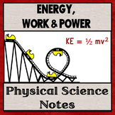 Physical Science Unit 3:  Energy, Work, and Power Notes
