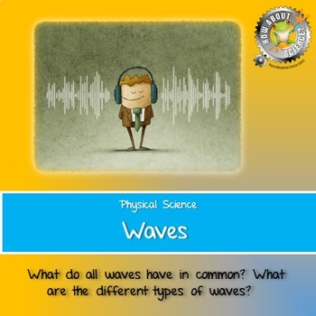Physical Science:  Waves