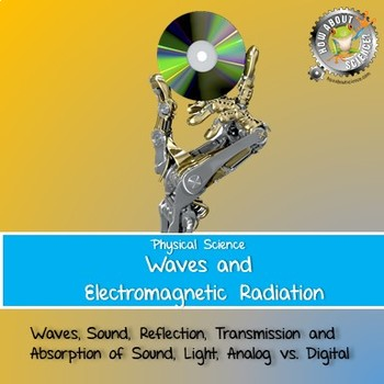 Physical Science:  Waves and Electromagnetic Radiation