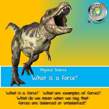 Physical Science:  What is a Force?