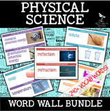 PHYSICAL SCIENCE Word Wall - 240+ vocab