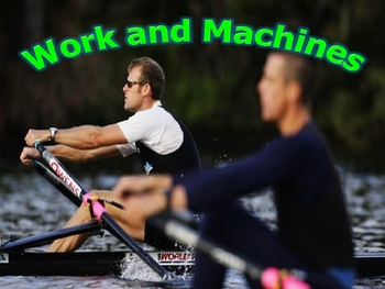 Physical Science: Work and Simple Machines