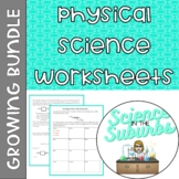 Physical Science Worksheets -- Growing Bundle!