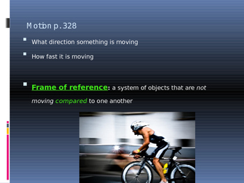 Physical Science chapter 11.1 power point, motion
