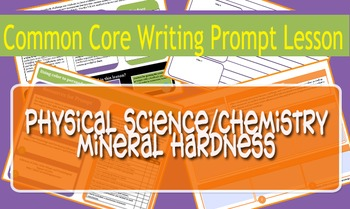 Physical Science/Chemistry Common Core Prompt - Moh's Hardness