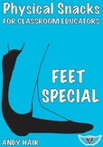 Physical Snacks- Feet Special
