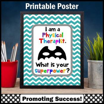 Physical Therapist Sign, Superpower Quote Poster