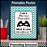 Physical Therapy Sign, Therapist Superpower Quote Poster