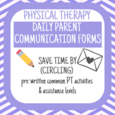 Physical Therapy Daily Parent Communication Forms (School-Based)