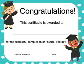 Physical Therapy Graduation/Discharge Certificates