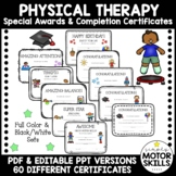 Physical Therapy Services - Special Awards and Completion Certificates