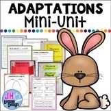 Adaptations: Physical and Behavioral: Mini-Unit