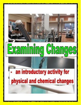 Science -Physical and Chemical Change Lab