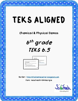 Physical and Chemical Change Demo   TEKS 6.5D