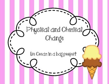 Physical and Chemical Change - Ice Cream in a Bag