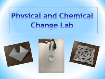 Physical and Chemical Change Lab