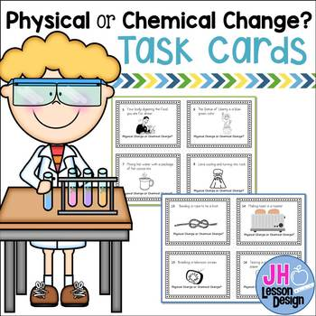 Matter - Physical and Chemical Change Task Cards